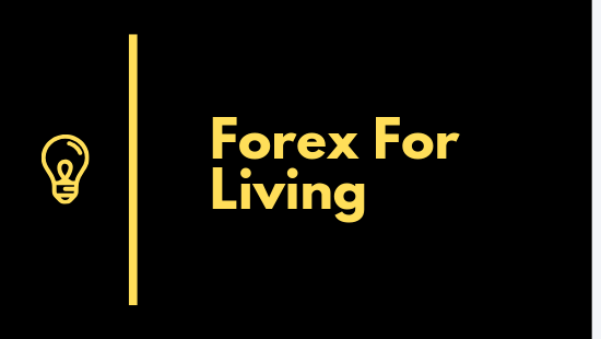 Trading Forex for a Living Now