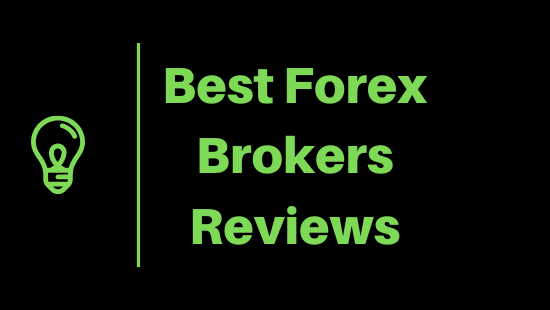 The Best Forex Brokers Reviews