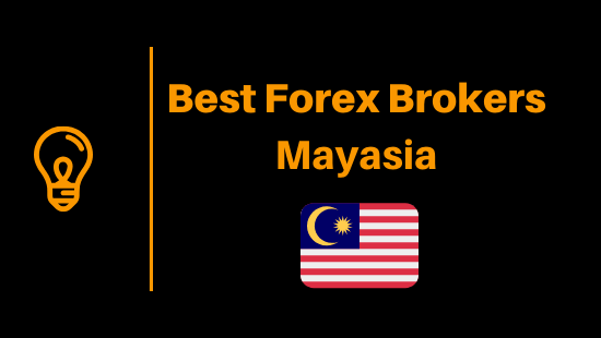Best Forex Brokers In Malaysia 2021